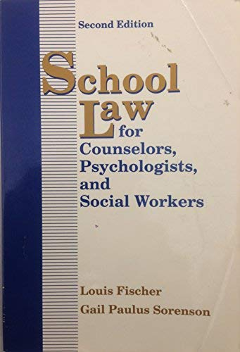 9780801304835: School Law for Counselors, Psychologists and Social Workers