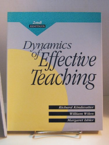 9780801304859: Dynamics of Effective Teaching