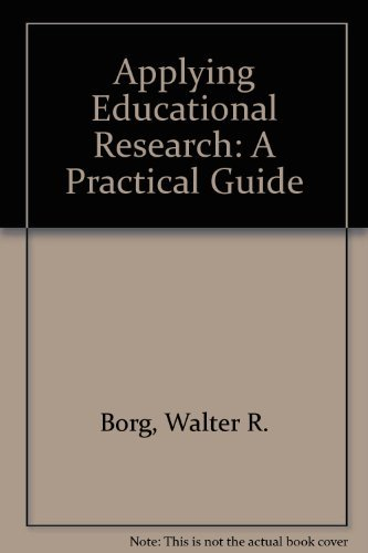9780801304866: Applying Educational Research: A Practical Guide