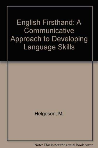 English Firsthand: A Communicative Approach to Developing: Marc Helgesen, Thomas
