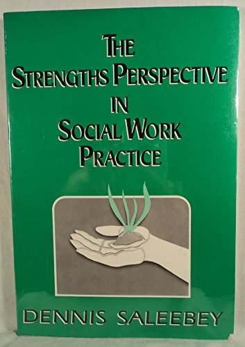 9780801305498: The Strengths Perspective in Social Work Practice