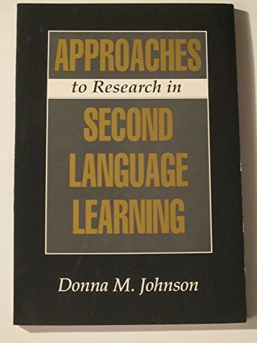 9780801306044: Approaches to Research in Second Language Learning