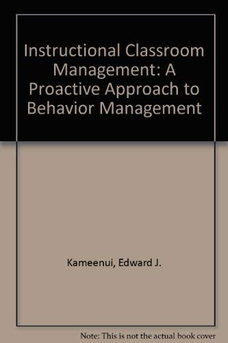 9780801306365: Instructional Classroom Management: A Proactive Approach to Behavior Management