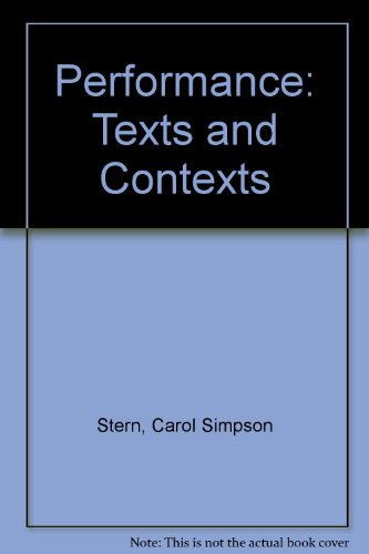 Performance: Texts and Contexts (0801307872) by Stern, Carol Simpson; Henderson, Bruce