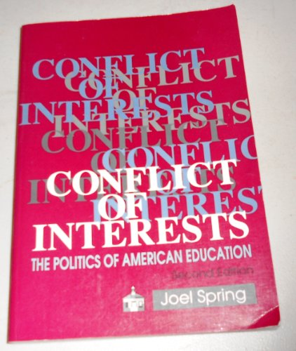 9780801307898: Conflict of Interests: The Politics of American Education (Seven Hundred C 02 Series)