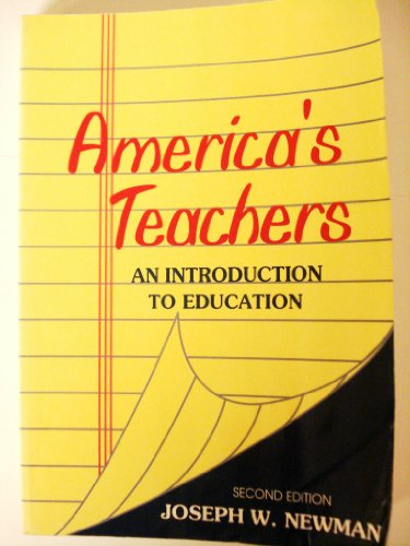 9780801308437: America's Teachers: An Introduction to Education