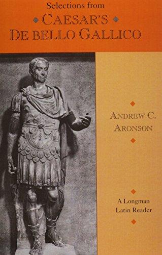 9780801309762: Selections from Caesar's de Bello Gallico Student Book,