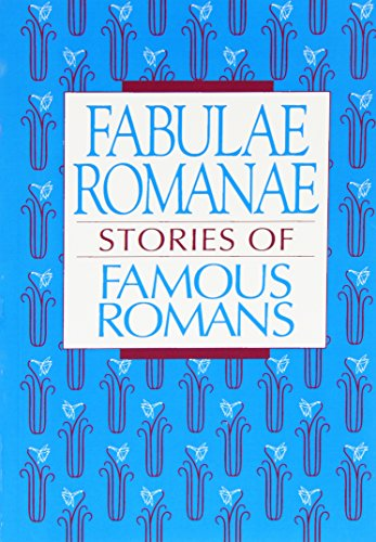 Fabulae Romanae: Stories of Famous Romans