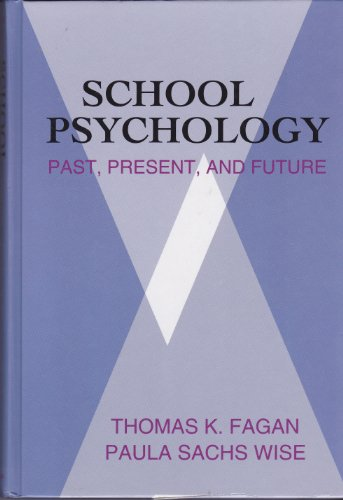 9780801310201: School Psychology: Past, Present, and Future