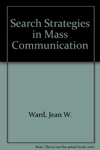 9780801310355: Search Strategies in Mass Communication (Seven Hundred a 01 Series)