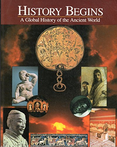 9780801310409: History Begins a Global History of the Ancient World (79394)