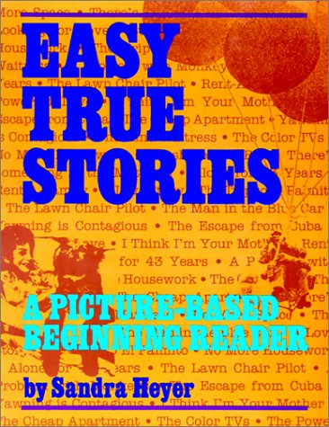 9780801310898: Easy True Stories: A Picture-Based Beginning Reader