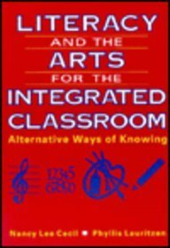 9780801310966: Literacy and the Arts for the Integrated Classroom: Alternative Ways of Knowing