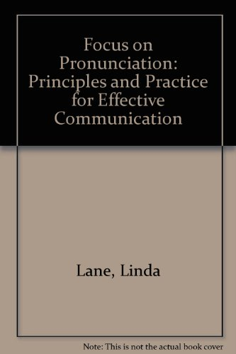 9780801310980: Focus on Pronunciation: Principles and Practice for Effective Communication