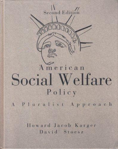 9780801311703: American Social Welfare Policy: A Pluralist Approach