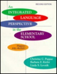 9780801311819: An Integrated Language Perspective in the Elementary School: Theory into Action