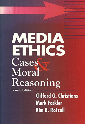 9780801311864: Media Ethics: Cases and Moral Reasoning