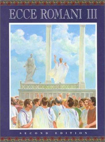 9780801312038: Ecce Romani Iii Latin Reading Program Republic To Empire