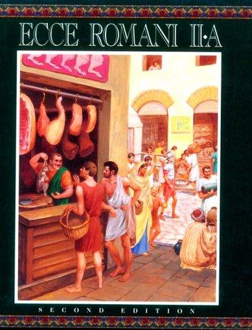 9780801312069: Ecce Romani: A Latin Reading Program : Ii-A Home and School