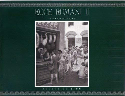 9780801312182: Ecce Romani II: Home and School Pastimes and Ceremonies (TEACHER'S gUIDE)
