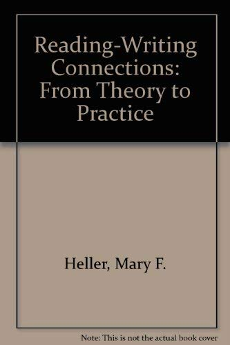 9780801312441: Reading-Writing Connections: From Theory to Practice