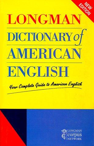 Longman Dictionary of American English: Your Complete: Addison Wesley Longman