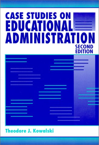 9780801314223: Case Studies on Educational Administration 2e