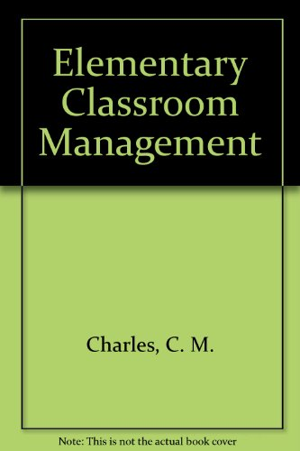9780801314742: Elementary Classroom Management