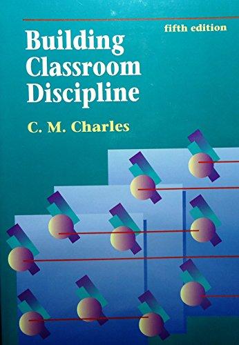 9780801315077: Building Classroom Discipline