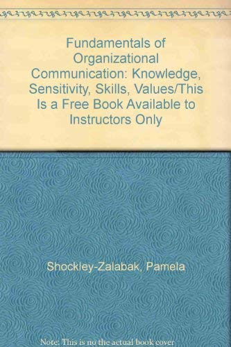 9780801315176: Fundamentals of Organizational Communication: Knowledge, Sensitivity, Skills, Values/This Is a Free Book Available to Instructors Only