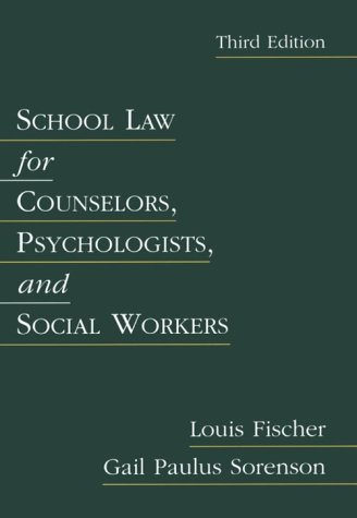 9780801315220: School Law for Counselors, Psychologists, and Social Workers (3rd Edition)