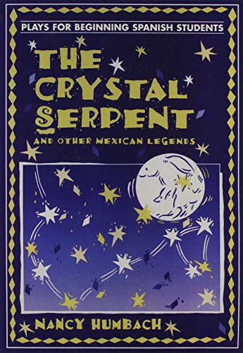 9780801315282: THE CRYSTAL SERPENT AND OTHER MEXICAN LEGENDS