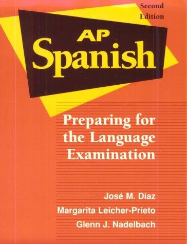 9780801315312: Ap Spanish: Preparing for the Language Examination