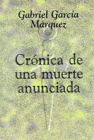 9780801315893: Cronica De Una Muerte Anunciada / Chronicle of a Death Foretold