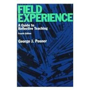 9780801316456: Field Experience: A Guide to Reflective Teaching