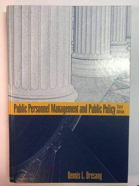 9780801316944: Public Personnel Management and Public Policy