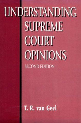 9780801317415: Understanding Supreme Court Opinions