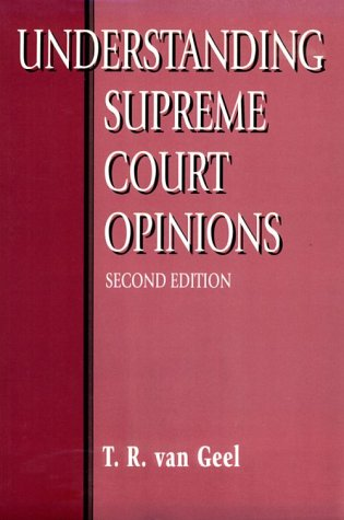 9780801317415: Understanding Supreme Court Opinions