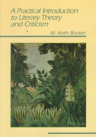 9780801317651: A Practical Introduction to Literary Theory and Criticism