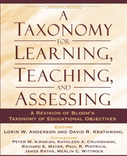 A Taxonomy for Learning, Teaching, and Assessing: Kathleen A. Cruikshank,