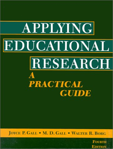 9780801319501: Applying Educational Research: A Practical Guide (4th Edition)