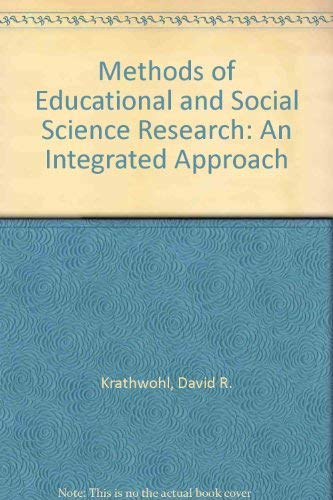 9780801320118: Methods of Educational and Social Science Research: An Integrated Approach