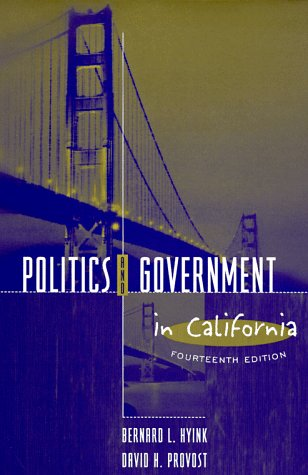 9780801330124: Politics and Government in California (14th Edition)