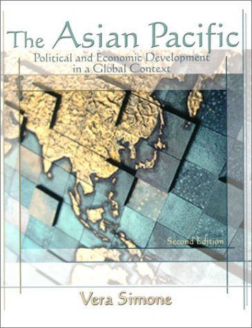 9780801330216: The Asian Pacific: Political and Economic Development in a Global Context