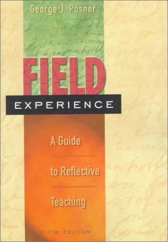 9780801330797: Field Experience: A Guide to Reflective Teaching (5th Edition)