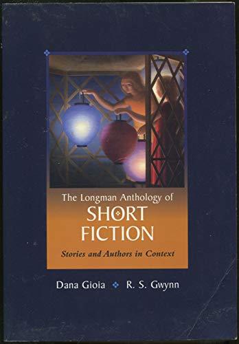 Longman Anthology of Short Fiction: Gioia, Dana; Gwynn, R.S.