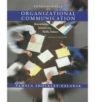 9780801332036: Fundamentals of Organizational Communication: Knowledge, Sensitivity, Skills, Values