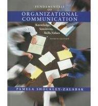 9780801332036: Fundamentals of Organizational Communication: Knowledge, Sensitivity, Skills, Values