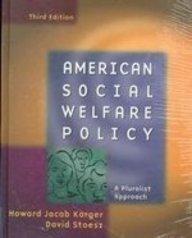 9780801332449: American Social Welfare Policy: A Pluralist Approach