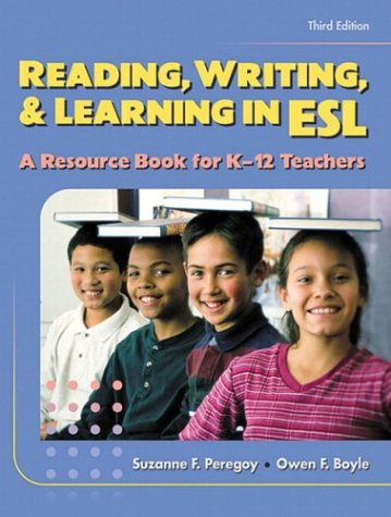 9780801332494: Reading, Writing and Learning in ESL: A Resource Book for K-12 Teachers